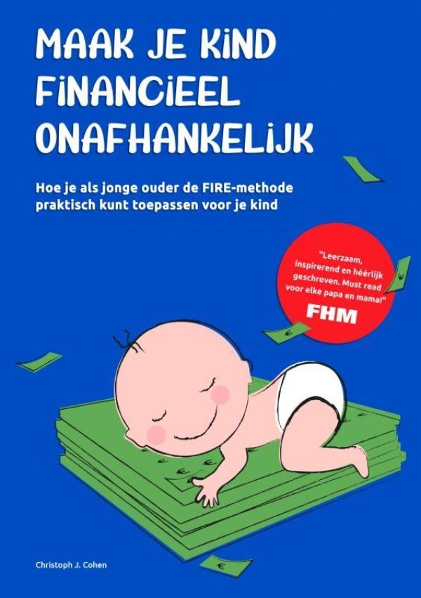 Christoph Cohen,Maak je kind financieel onafhankelijk