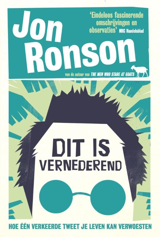 Jon Ronson,Dit is vernederend
