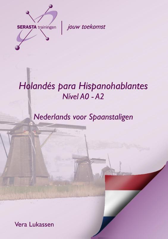 Vera Lukassen,Holandes para hispanohablantes Niveau A0- A2 nederlands spaans
