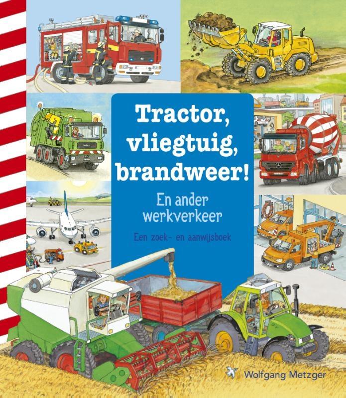 ,Tractor, vliegtuig, brandweer!