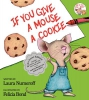 Numeroff, Laura Joffe,If You Give a Mouse a Cookie