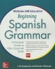 Aragones, Luis,   Palencia, Ramon,McGraw-Hill Education Beginning Spanish Grammar