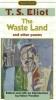 Eliot, T. S.,   Vendler, Helen Hennessy,The Waste Land