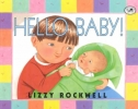 Rockwell, Lizzy,Hello Baby
