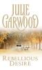 Garwood, Julie,Rebellious Desire