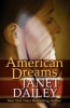 Dailey, Janet,American Dreams