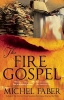 Faber, Michel,The Fire Gospel
