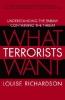 Richardson, Louise,What Terrorists Want