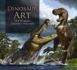 Dinosaur Art,The World`s Greatest Paleoart