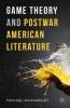 Michael Wainwright,Game Theory and Postwar American Literature