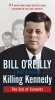 BILL O`REILLY, ,KILLING KENNEDY
