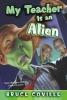Coville, Bruce,My Teacher Is An Alien