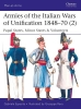 Esposito, Gabriele,Armies of the Italian Wars of Unification 1848-70 2