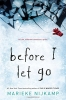 <b>Marieke  Nijkamp</b>,Before I Let Go