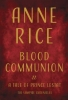 Rice, Anne,Blood Communion