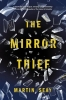 Seay Martin, ,Mirror Thief