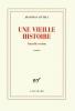 Littell, Jonathan,Une vieille histoire