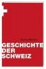 Maissen, Thomas,Geschichte der Schweiz