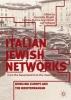 ,Italian Jewish Networks from the Seventeenth to the Twentieth Century