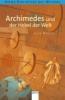 Novelli, Luca,Archimedes und der Hebel der Welt