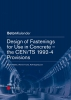Mallée, R,Design of Fastenings for Use in Concrete - the CEN/TS 1992-4 Provisions