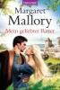 Mallory, Margaret,Mein geliebter Ritter