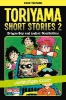 Toriyama, Akira,Toriyama Short Stories, Band 2