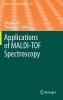 ,Applications of MALDI-TOF Spectroscopy