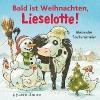 Steffensmeier, Alexander,Bald ist Weihnachten, Lieselotte!