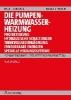Ihle, Claus,Der Heizungsingenieur 2: Die Pumpen-Warmwasserheizung