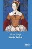 Hugo, Victor,Maria Tudor