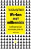<b>Thijs  Launspach</b>,Werken met millennials