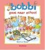 <b>Monica  Maas</b>,Bobbi gaat naar school