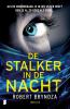 <b>Robert Bryndza</b>,De stalker in de nacht