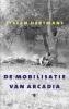 Stefan Hertmans, ,De mobilisatie van Arcadia
