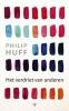 Philip  Huff,Het verdriet van anderen
