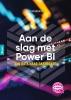 Ben  Groenendijk,Aan de slag met Power BI