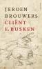 <b>Jeroen Brouwers</b>,Cli?nt E. Busken