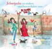 <b>Sunna  Borghuis</b>,Scheetjesles en andere voorleesverhalen over de bende van vier
