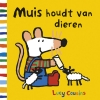 Lucy  Cousins,Muis houdt van dieren