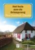 <b>Annie  Oosterbroek-Dutschen</b>,Het huis aan de driesprong - grote letter uitgave