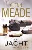 Glenn  Meade,De jacht
