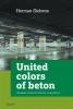 Herman  Siebens,United colors of beton. Stedelijke ruimte als ethische vraagstelling