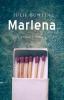<b>Julie  Buntin</b>,Marlena