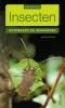 Ulrich  Schmid,Ontdekken en herkennen Insecten