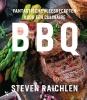 Steven  Raichlen,Fantastische vleesrecepten voor een culinaire BBQ