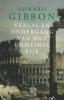 Edward  Gibbon,Verval en ondergang van het Romeinse Rijk