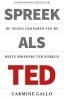 <b>Carmine  Gallo</b>,Spreek als TED
