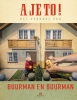 Robert  Lagendijk,A je to! Het verhaal van Buurman en Buurman van Robert Lagendijk