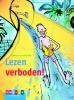 <b>Anneke  Scholtens</b>,Lezen verboden